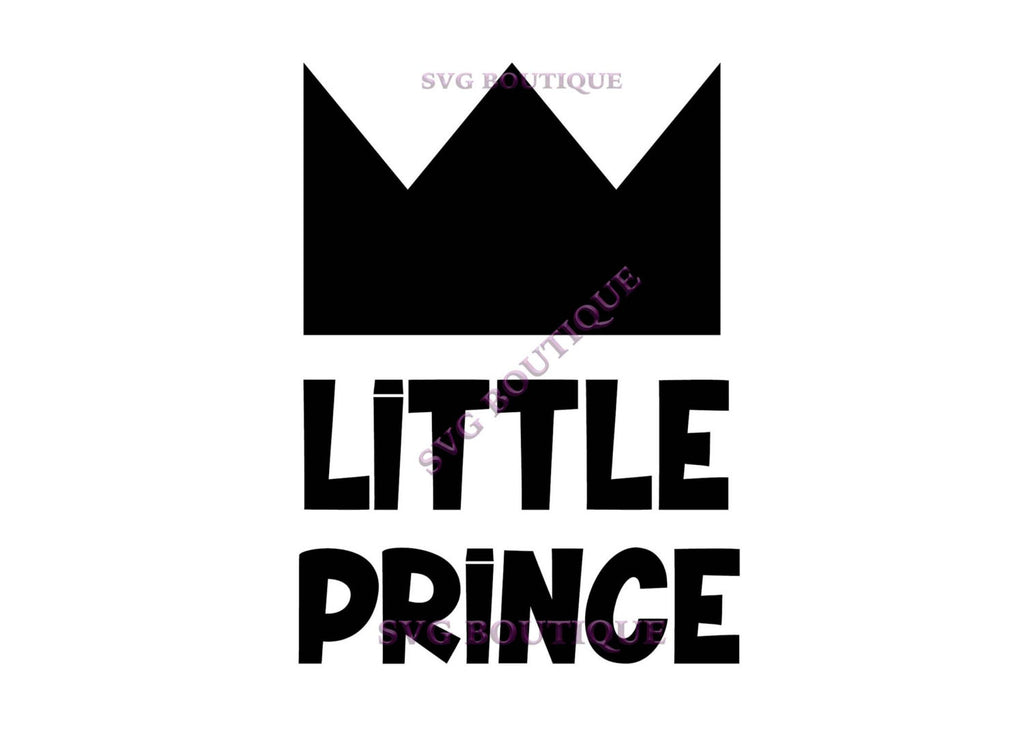 LIttle Prince Cut File, Baby Boy Cut File, Prince SVG, King, Crown,Cutting File, PNG, Cricut, Silhouette, Cut Files, Clip Art, Quote Overlay