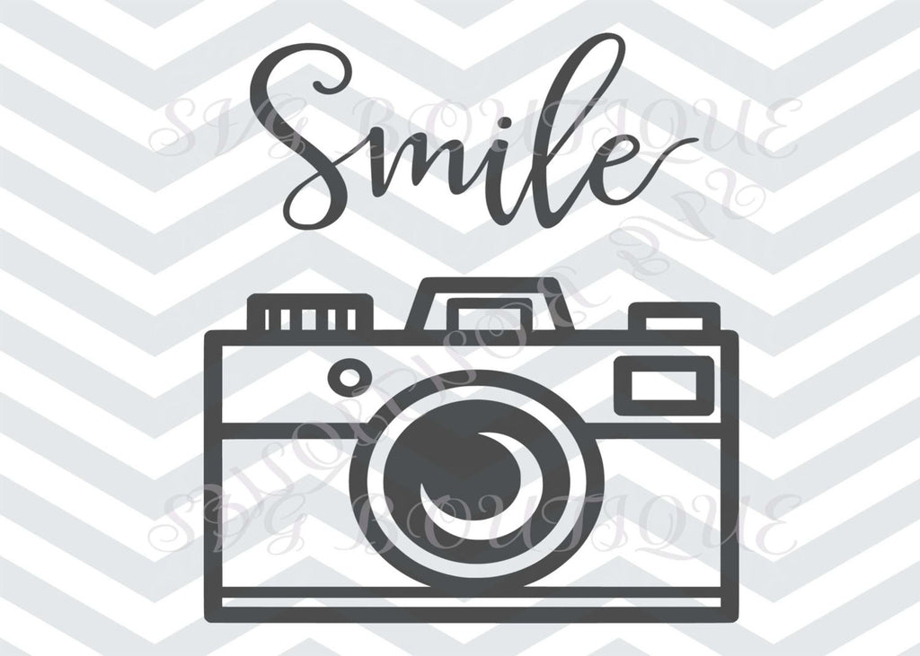 Smile SVG, Camera, Picture SVG, PIcture, Cricut explore, Quote Overlay, Vinyl, Vector, Cutting File, PNG, Cut Files, Clip Art, Overlay