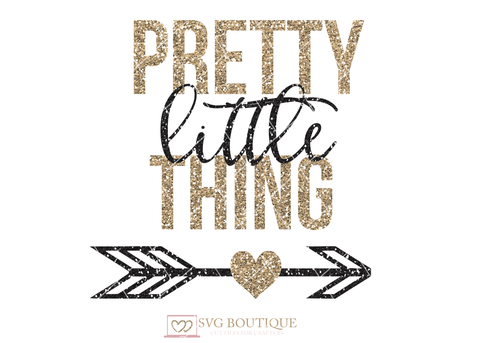 Pretty Little Thing SVG File, SVG Cut File, Baby Girl svg, Arrow Heart, Cricut explore, Quote Overlay, Vector, Cutting File, PNG, Silhouette