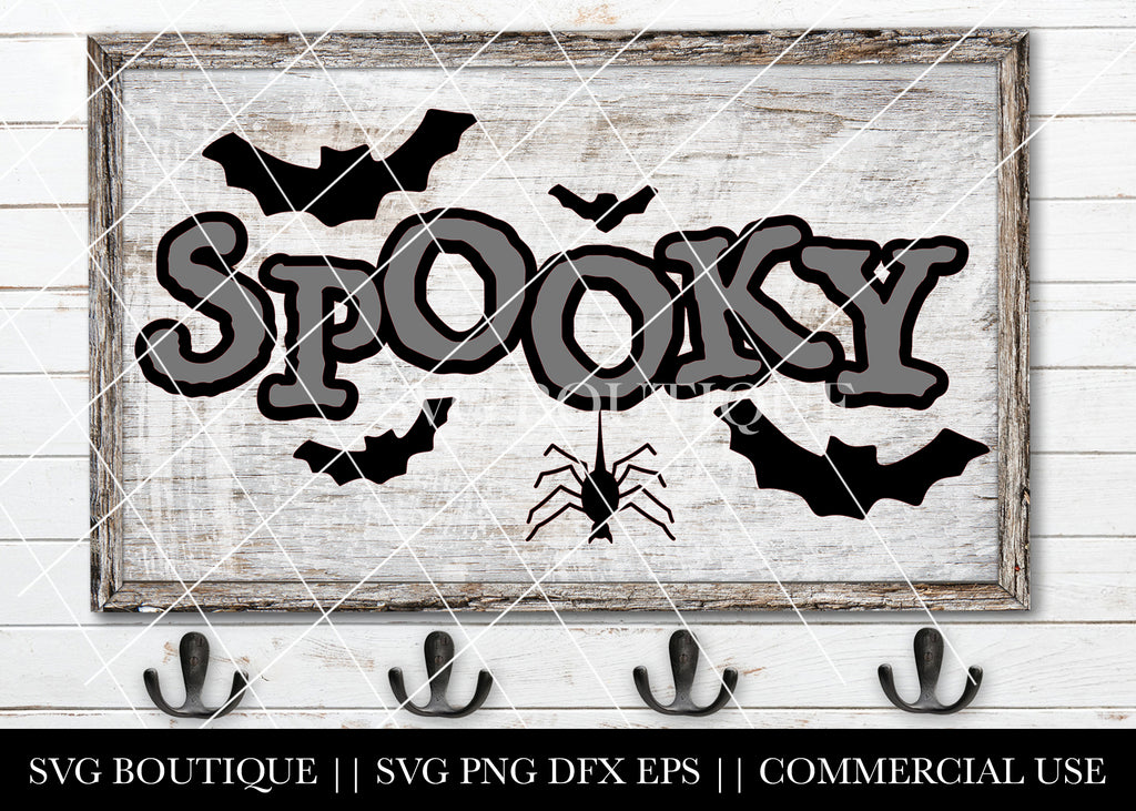 Spooky Halloween Sign - SVG File Silhouette and Cricut Cutting Machines