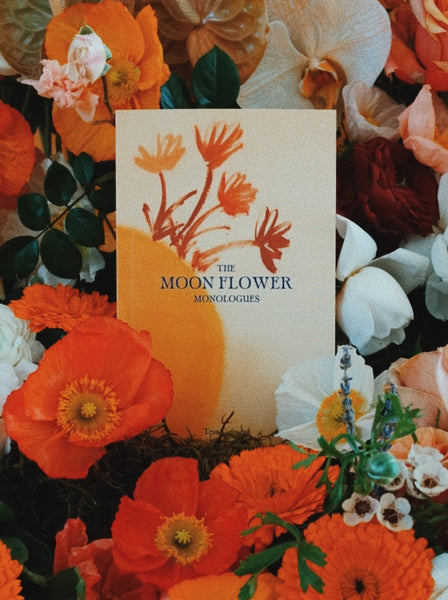 The Moonflower Monologues ~ Tess Guinery