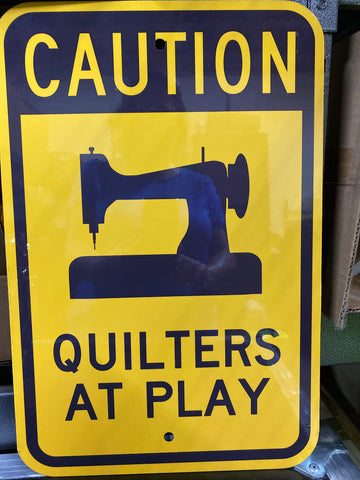 Sign: Quilters at Play