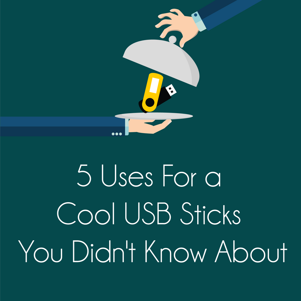 5 Uses For a Cool USB Sticks You Didn't Know About