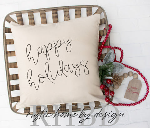 Happy Holidays Script Winter Modern Farmhouse Pillow Cover