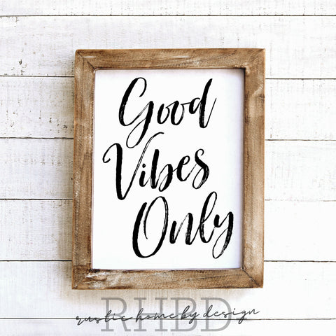 Good Vibes Only | Modern Farmhouse Print | Instant Download Print | Printable Farmhouse Art