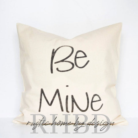 Be Mine Modern Farmhouse Valentine Pillow Cover