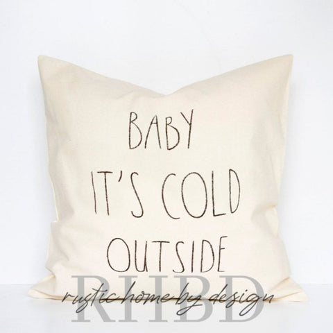 Baby It's Cold Outside Winter Rae Dunn Style Modern Farmhouse Pillow Cover