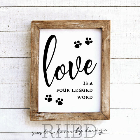 Love Is A Four Legged Word | Modern Farmhouse Print | Instant Download Print | Printable Farmhouse Art