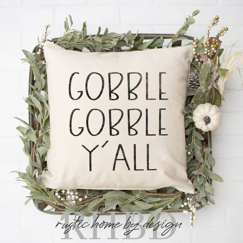 Gobble Gobble Y'all Thanksgiving Modern Fall Farmhouse Pillow Cover