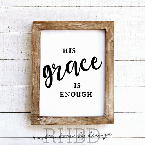 His Grace is Enough | Modern Farmhouse Print | Instant Download Print | Printable Farmhouse Art