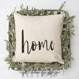 HOME script | Rustic Pillow Cover | Farmhouse Pillow | Choose your size