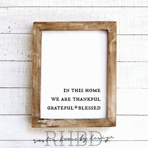 In This Home We Are Thankful Grateful + Blessed | Modern Farmhouse Print | Instant Download Print | Printable Farmhouse Art