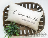 It Is Well With My Soul Modern Farmhouse Lumbar Pillow Cover