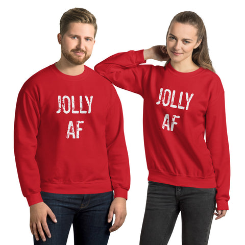 JOLLY AF Unisex Christmas Holiday Sweatshirt