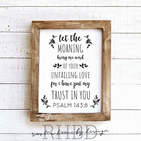 Psalm 143:8 | Modern Farmhouse Print | Instant Download Print | Printable Farmhouse Art