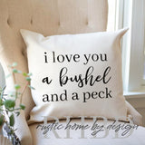 Love You A Bushel And A Peck Design 2 Modern Farmhouse Pillow Cover