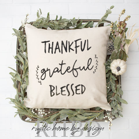 Thankful Grateful Blessed_Handwriting Modern Farmhouse Pillow Cover