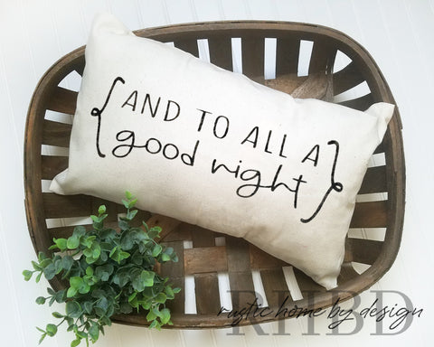 And To All A Good Night Christmas Holiday Modern Farmhouse Lumbar Pillow Cover