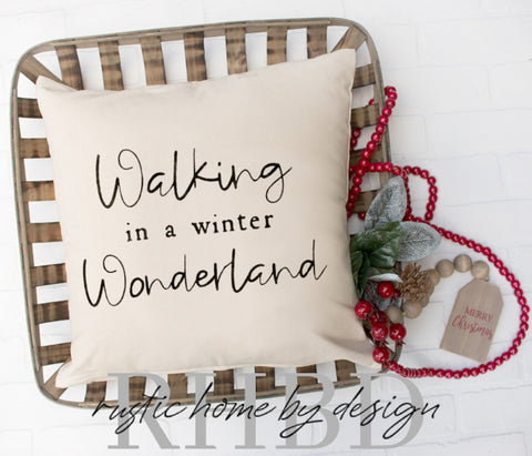 Walking In A Winter Wonderland Christmas Holiday Modern Farmhouse Pillow Cover