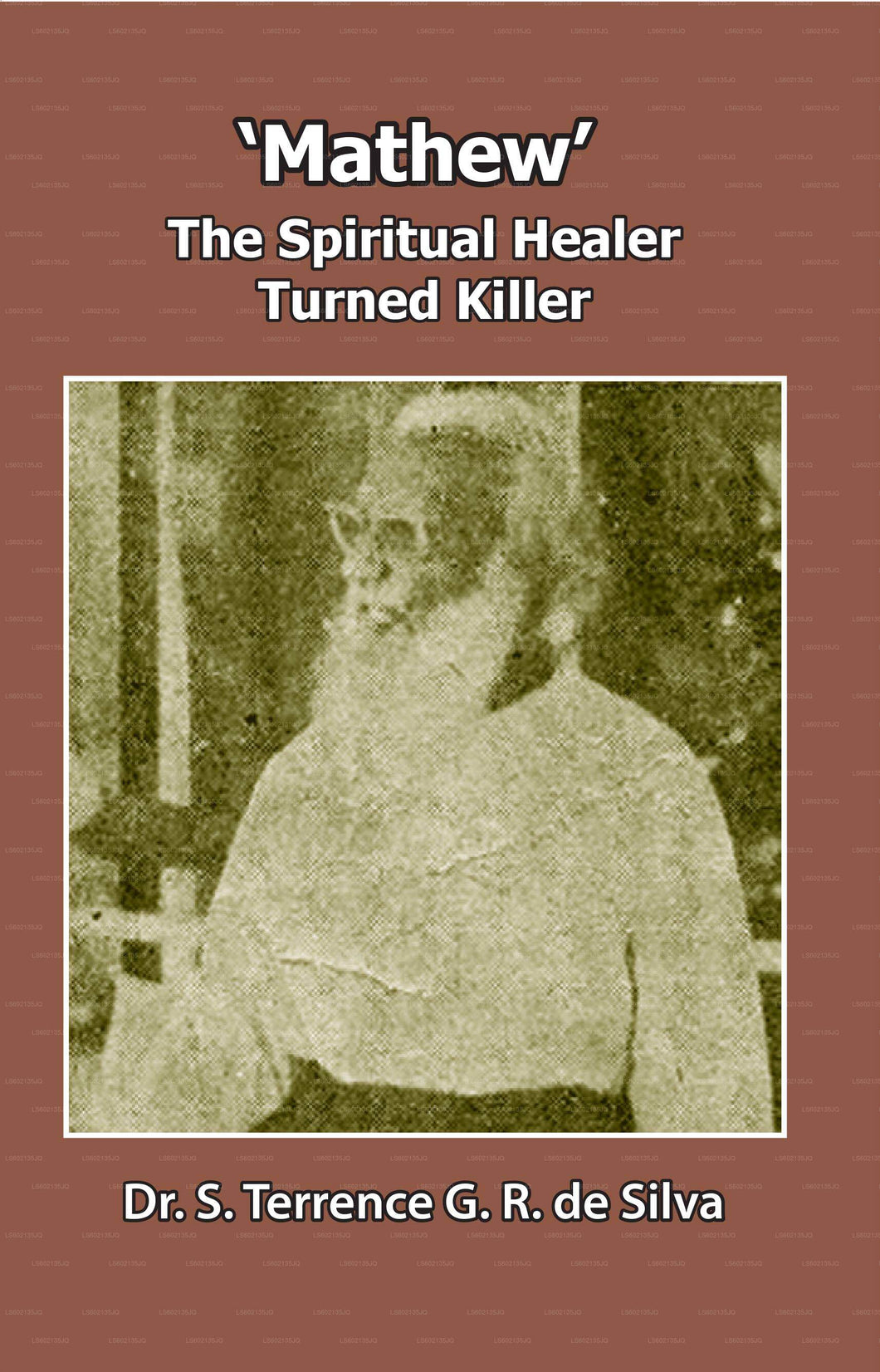 'Mathew' The Spiritual Healer Turned Killer