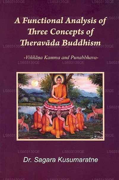 A Functional Analysis of Three Concepts of Theravada Buddhism