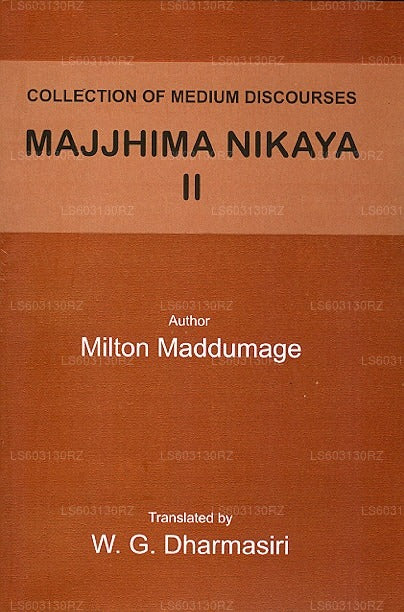 Collection of Medium Discourses Majjhima Nikaya Ii
