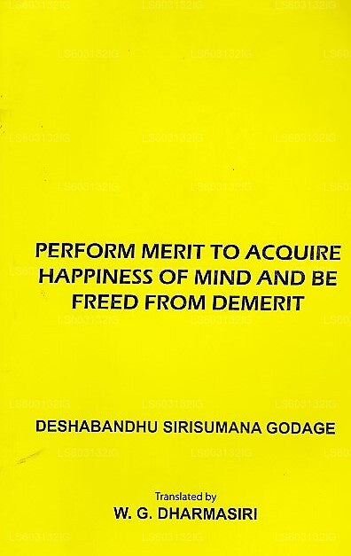 Perform Merit To Acquire Happines of Mind and Be Freed From Demand