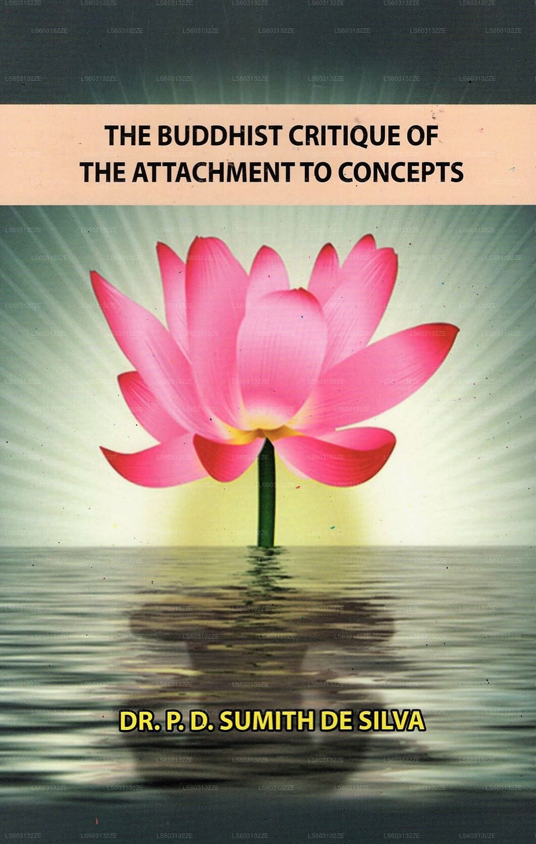 The Buddhist Critique of The Attachment To Concepts
