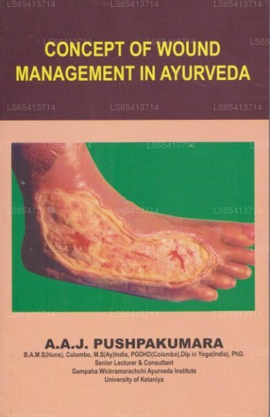 Concept of Wound Management In Ayurveda