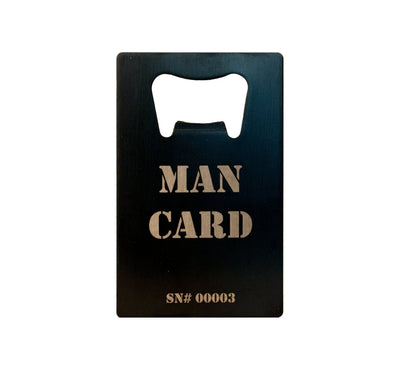 "Front of MAN CARD bottle opener with ""Man Card"" label & serial number, on white background"