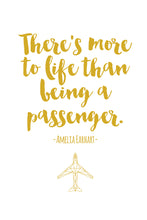 "Amelia Earhart quote with yellow font and her quote saying ""There is more to life than being a passenger."" Yellow geometric aircraft at the bottom."