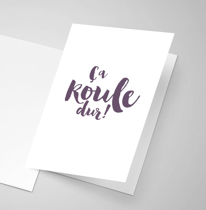 A simple greeting card with an Acadian french saying.