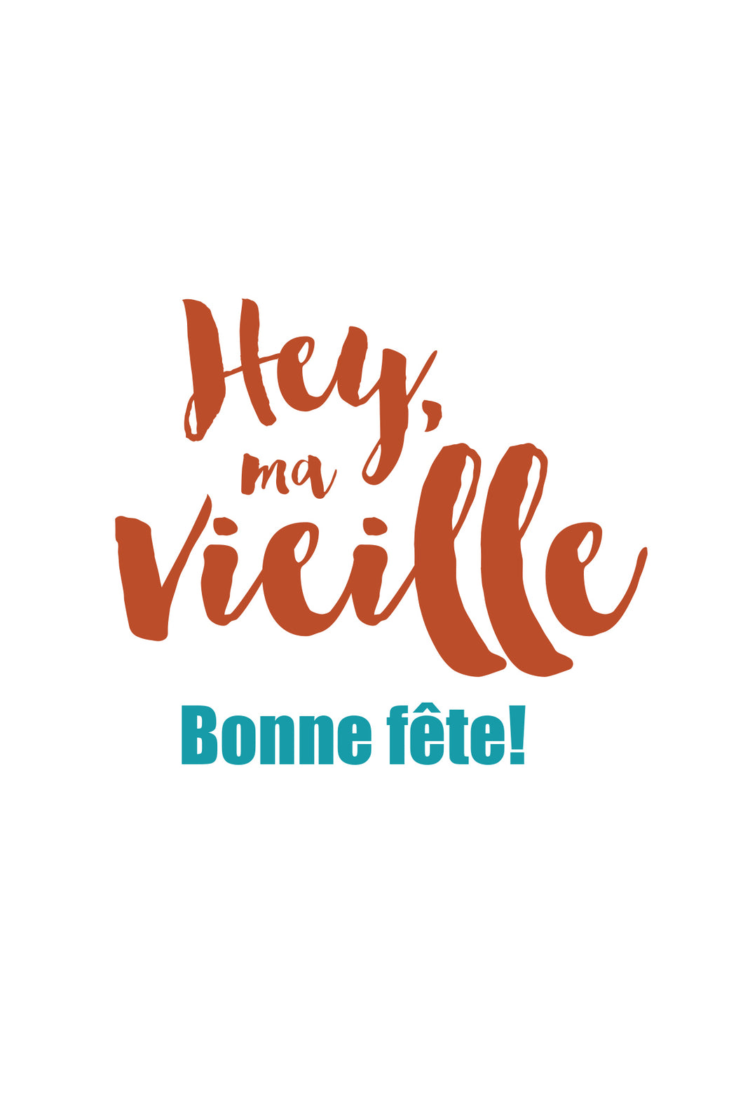 Hey Ma Vieille Bonne Fete Card Paper And Wings
