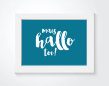 Mais hello toi Acadian saying print in a white frame.