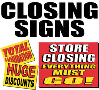 Closing Signs, Liquidation Sales