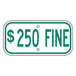 Parking - $250 Fine Sign, Green