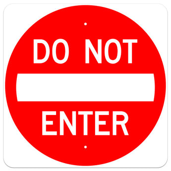 Do Not Enter Sign - square shape