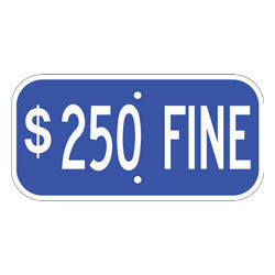 Parking - $250 Fine Sign, Blue
