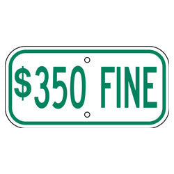 Parking - $350 Fine Sign, Green