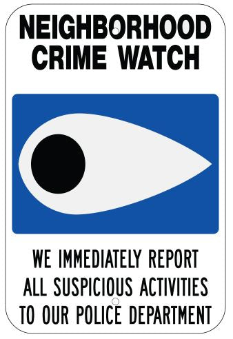 Neighborhood Watch Metal Sign