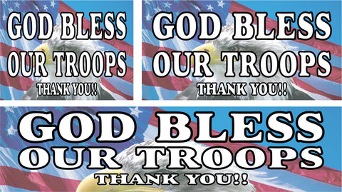God Bless Our Troops Signs