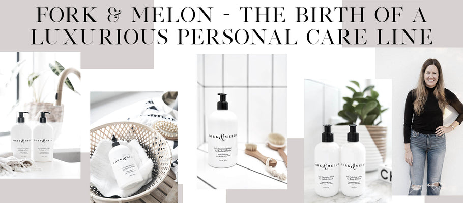 FORK & MELON - The Birth Of A Luxurious Personal Care Line