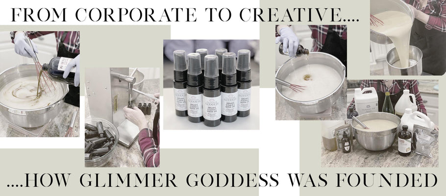 From Corporate to Creative : How Glimmer Goddess Was Founded