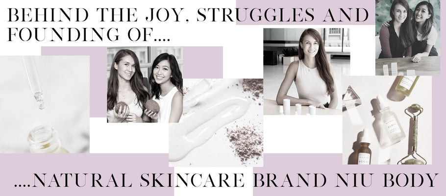 Behind The Joy, Struggles and Founding Of Natural Skincare Brand Niu Body