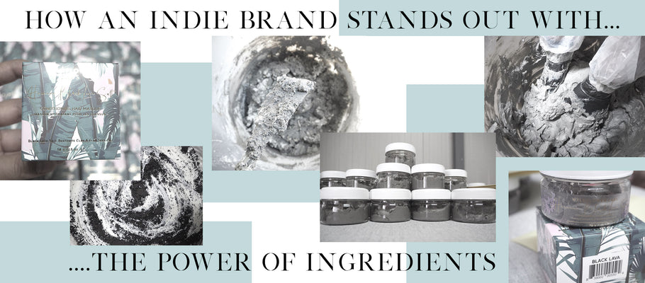 How An Indie Brand Stands Out With The Power Of Ingredients
