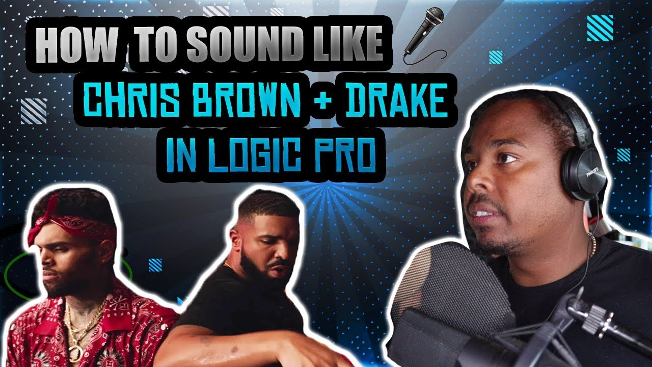 "How To Sound Like Chris Brown + Drake - ""No Guidance"" New Logic Pro X Vocal Tutorial"
