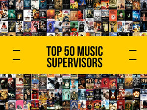 Top 50 Music Supervisor Directory List
