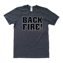 Load image into Gallery viewer, Backfire Never To Forget T-Shirt
