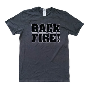 Backfire Never To Forget T-Shirt