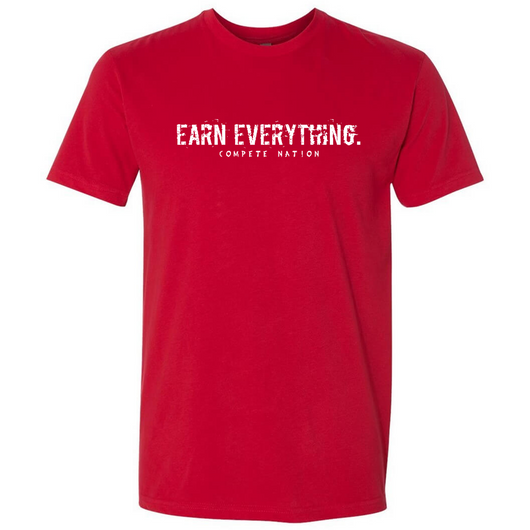 Men's COMPETE Nation Earn Everything T-Shirt